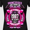 Princesses Are Born On October 1987 30 Years - Women's Premium T-Shirt