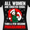 All Women Are Created Equal  Few Become Programmer - Women's Premium T-Shirt