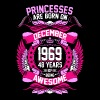 Princesses Are Born On December 1969 48 Years - Women's Premium T-Shirt