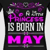 A Little Princess Is Born In May - Women's Premium T-Shirt