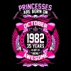 Princesses Are Born On October 1982 35 Years - Women's Premium T-Shirt
