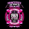 Princesses Are Born On October 1969 48 Years - Women's Premium T-Shirt