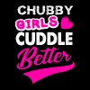Chubby Girl Cuddle Better - Women's Premium T-Shirt