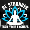 Be Stronger Than Your Excuses - Women's Premium T-Shirt