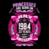 Princesses Are Born On July 1984 33 Years - Women's Premium T-Shirt