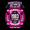 Princesses Are Born On August 1983 34 Years - Women's Premium T-Shirt