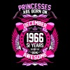 Princesses Are Born On December 1966 51 Years - Women's Premium T-Shirt