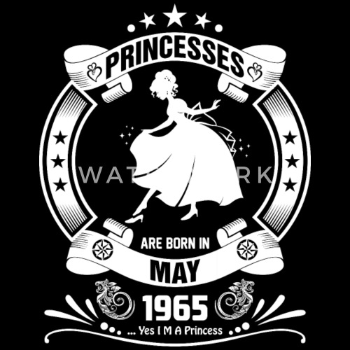 Princess Are Born In May 1965 By Prathamart Spreadshirt