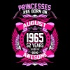 Princesses Are Born On August 1965 52 Years - Women's Premium T-Shirt