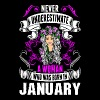 Never Underestimate A Woman Who Was Born In Januar - Women's Premium T-Shirt