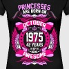 Princesses Are Born On October 1975 42 Years - Women's Premium T-Shirt