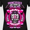 Princesses Are Born On May 1979 38 Years - Women's Premium T-Shirt