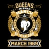 The Real Queens Are Born On March 1969 - Women's Premium T-Shirt