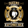The Real Queens Are Born On September 1985 - Women's Premium T-Shirt