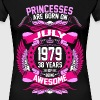 Princesses Are Born On July 1979 38 Years - Women's Premium T-Shirt