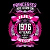 Princesses Are Born On July 1976 41 Years - Women's Premium T-Shirt