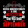 Never Underestimate A Girl Redhead Who Was Born In - Women's Premium T-Shirt