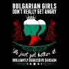 Bulgarian Girls Dont Really Get Angry Brilliant Ag - Women's Premium T-Shirt