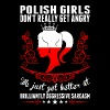 Polish Girls Dont Really Get Angry Brilliant Aggre - Women's Premium T-Shirt
