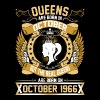 The Real Queens Are Born On October 1966 - Women's Premium T-Shirt