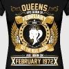 The Real Queens Are Born On February 1972 - Women's Premium T-Shirt