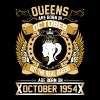 The Real Queens Are Born On October 1954 - Women's Premium T-Shirt