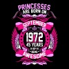 Princesses Are Born On September 1972 45 Years - Women's Premium T-Shirt
