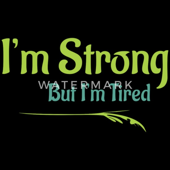 d4730844ff9 I am strong but I'm tired - Deep Quote Women's Premium T-Shirt ...