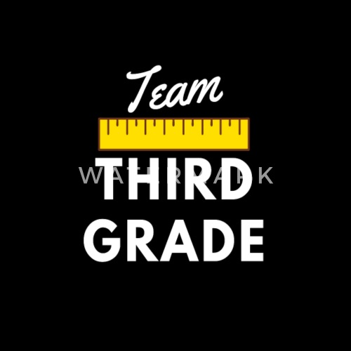 Team Third Grade Design 3rd Grade Teacher Gifts By Spreadshirt