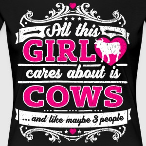 All This Girl Cares About Is Cows Funny Shirt - Women's Premium T-Shirt