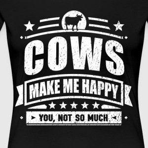 Cows Make Me Happy Funny Cow Gift T-shirt - Women's Premium T-Shirt