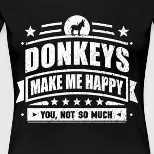Donkeys Make Me Happy Funny Donkey Gift T-shirt - Women's Premium T-Shirt
