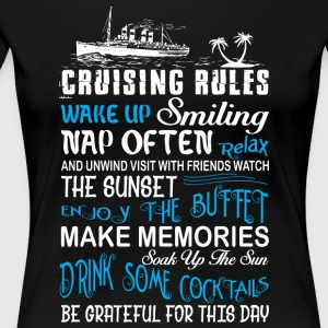 Cruising Rules T Shirt - Women's Premium T-Shirt