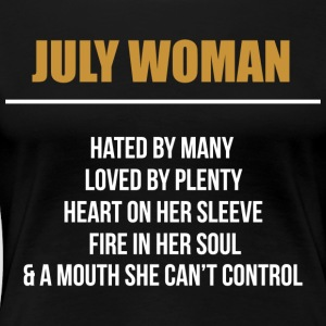 July woman hated by many - Women's Premium T-Shirt