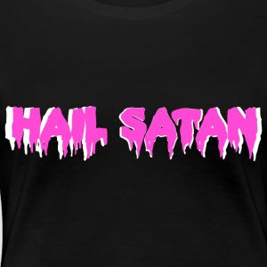 Hail Satan Pink, White Border - Women's Premium T-Shirt