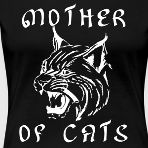 Mother of Cats - Love Cats Shirt - Women's Premium T-Shirt