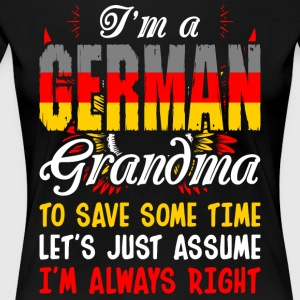 Im A German Grandma - Women's Premium T-Shirt