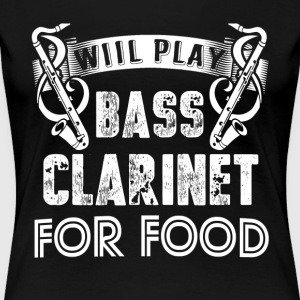 WILL PLAY BASS CLARINET SHIRT - Women's Premium T-Shirt