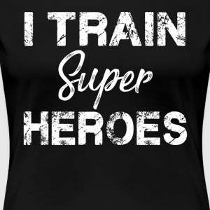 I Train Superheroes T Shirt - Women's Premium T-Shirt