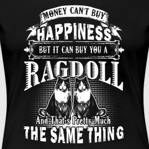 Ragdoll Cat Happiness Shirt - Women's Premium T-Shirt