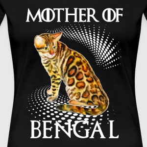 Mother Of Bengal Cat Shirt - Women's Premium T-Shirt
