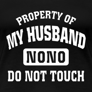 Husband - I'm property of my husband - Women's Premium T-Shirt