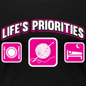 Knitting - Knitting , cooking life's priorities - Women's Premium T-Shirt