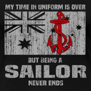 Sailor - Being a sailor never ends - Women's Premium T-Shirt