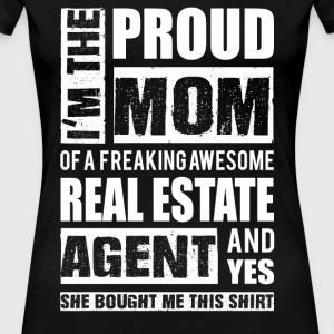 Freaking awesome real estate agent - Proud mom - Women's Premium T-Shirt