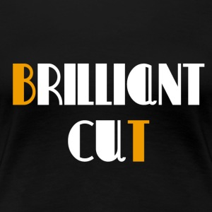 brilliant cut - Women's Premium T-Shirt