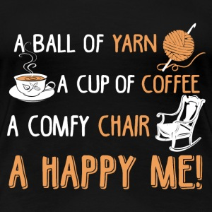 Crochet - A ball of yarn, a cup of coffee - Women's Premium T-Shirt