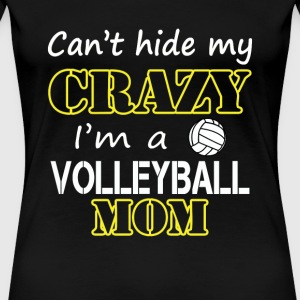 Volleyball Volleyball mom Can t hide volleyb - Women's Premium T-Shirt