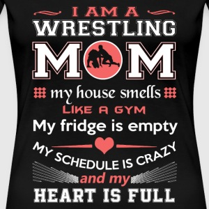 Wrestling Wrestling mom My fridge is empty m - Women's Premium T-Shirt