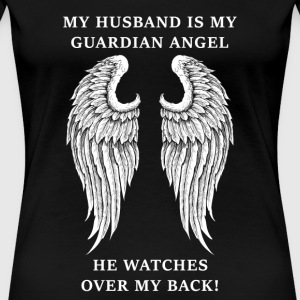 Husband - My husband is my guardian angel - Women's Premium T-Shirt